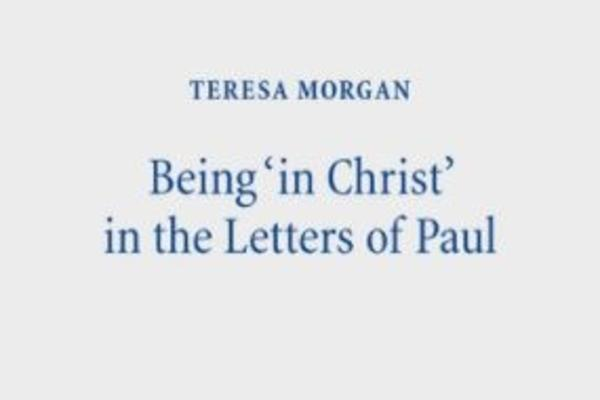 Book cover of Being 'in Christ' in the Letters of Paul