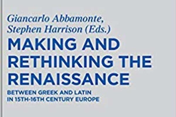 making and rethinking the renaissance